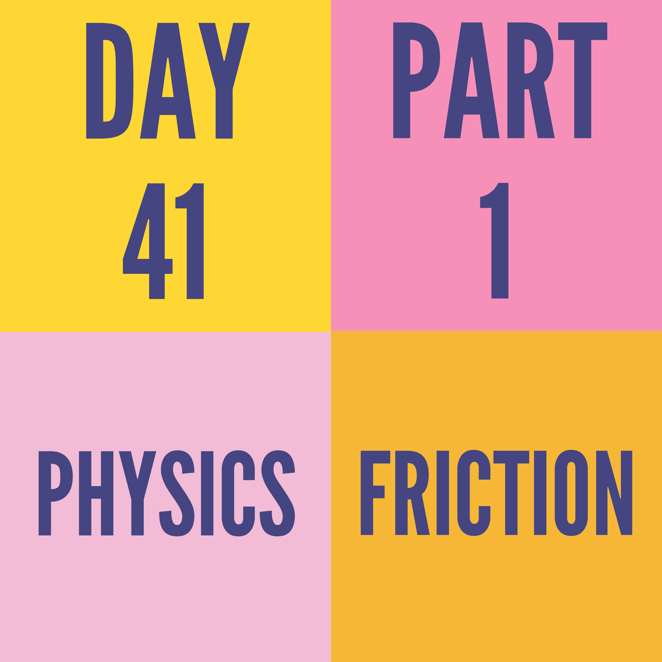 DAY-41 PART-1 FRICTION