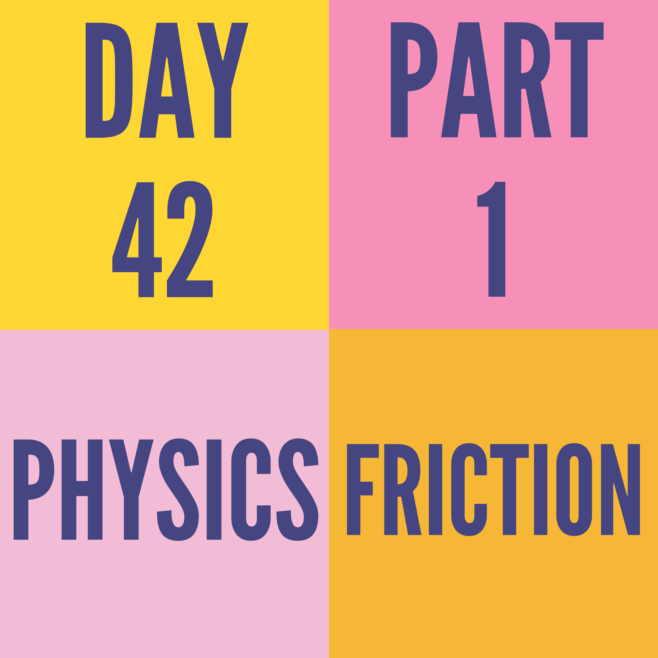 DAY-42 PART-1 FRICTION
