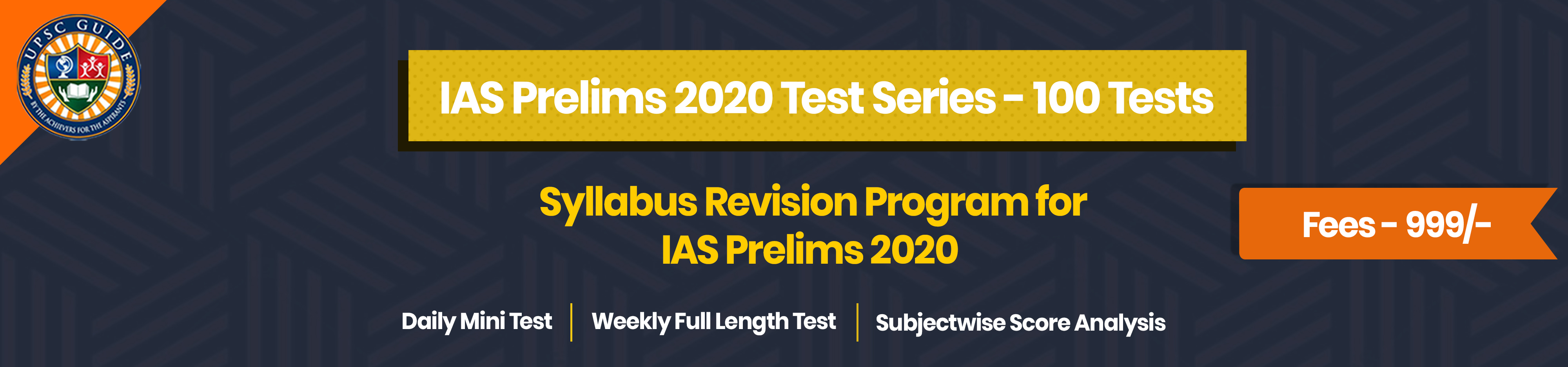 IAS Prelims 2020 Test Series - 100 Tests banner