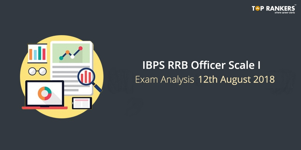 IBPS RRB Officer Scale 1 Exam Analysis for 12th August 2018