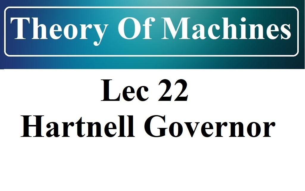 Lec 22 Spring Controlled Governor (Hartnell)