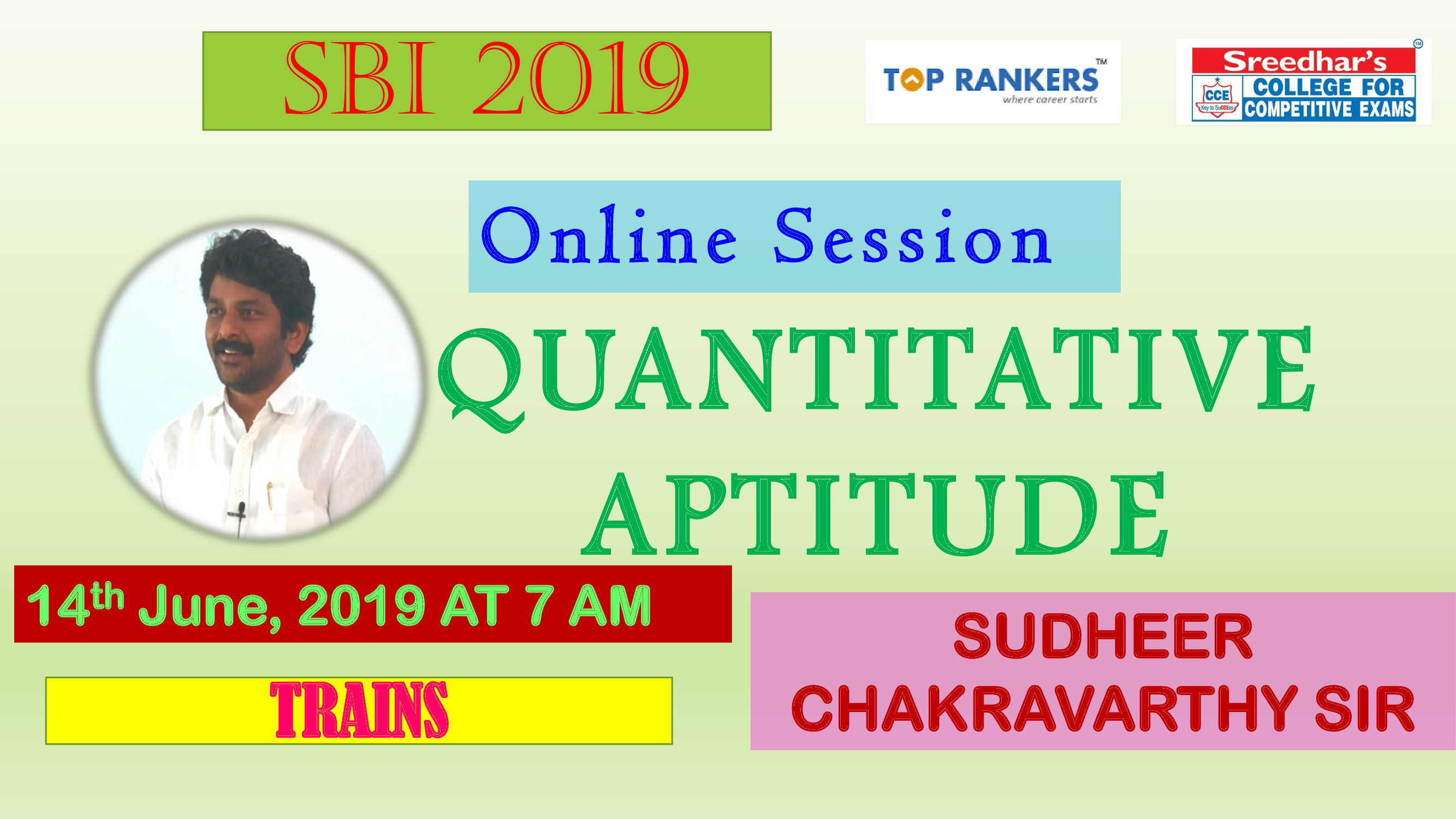 Class Session 15 Quantitative Aptitude | By Sudheer Chakravarthy Sir (Trains)