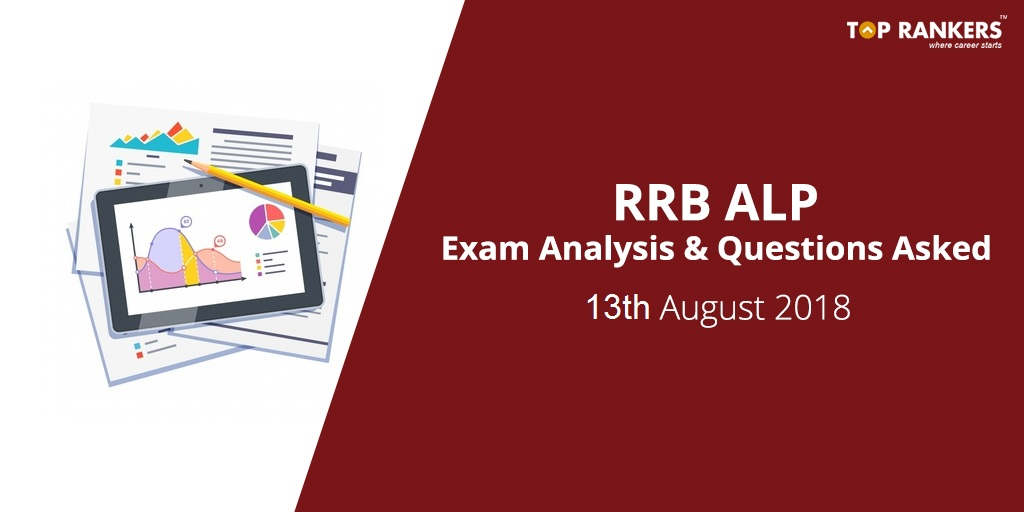 RRB ALP 13th August 2018 Exam Analysis