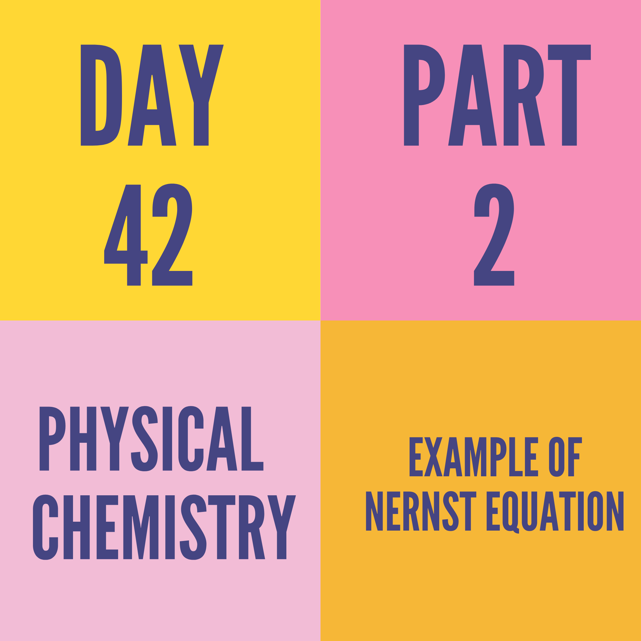 DAY-42 PART-2 EXAMPLE OF NERNST EQUATION