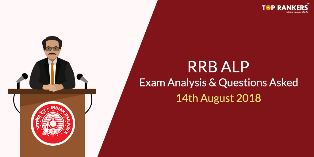 RRB ALP 14th August Exam Analysis & Question Asked