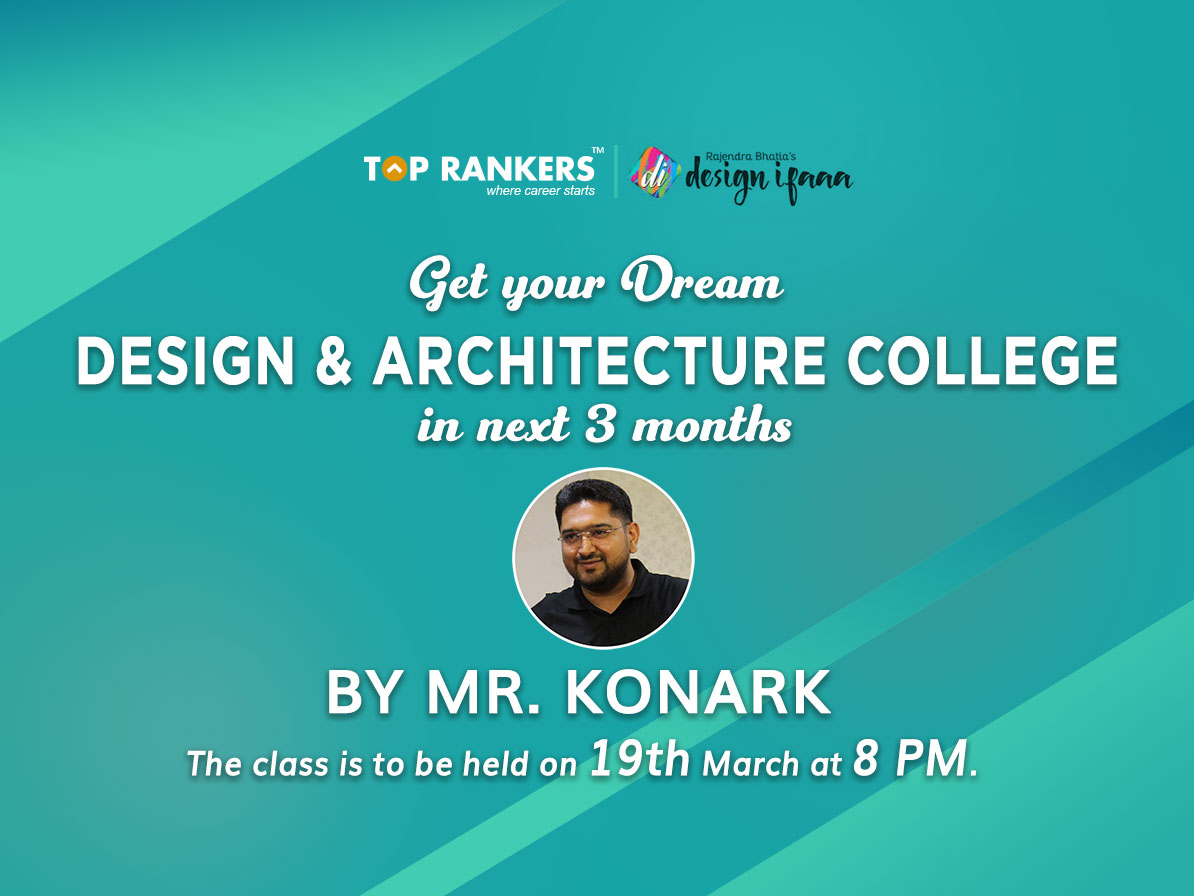 Get your Dream Design & Architecture College in next 3 months