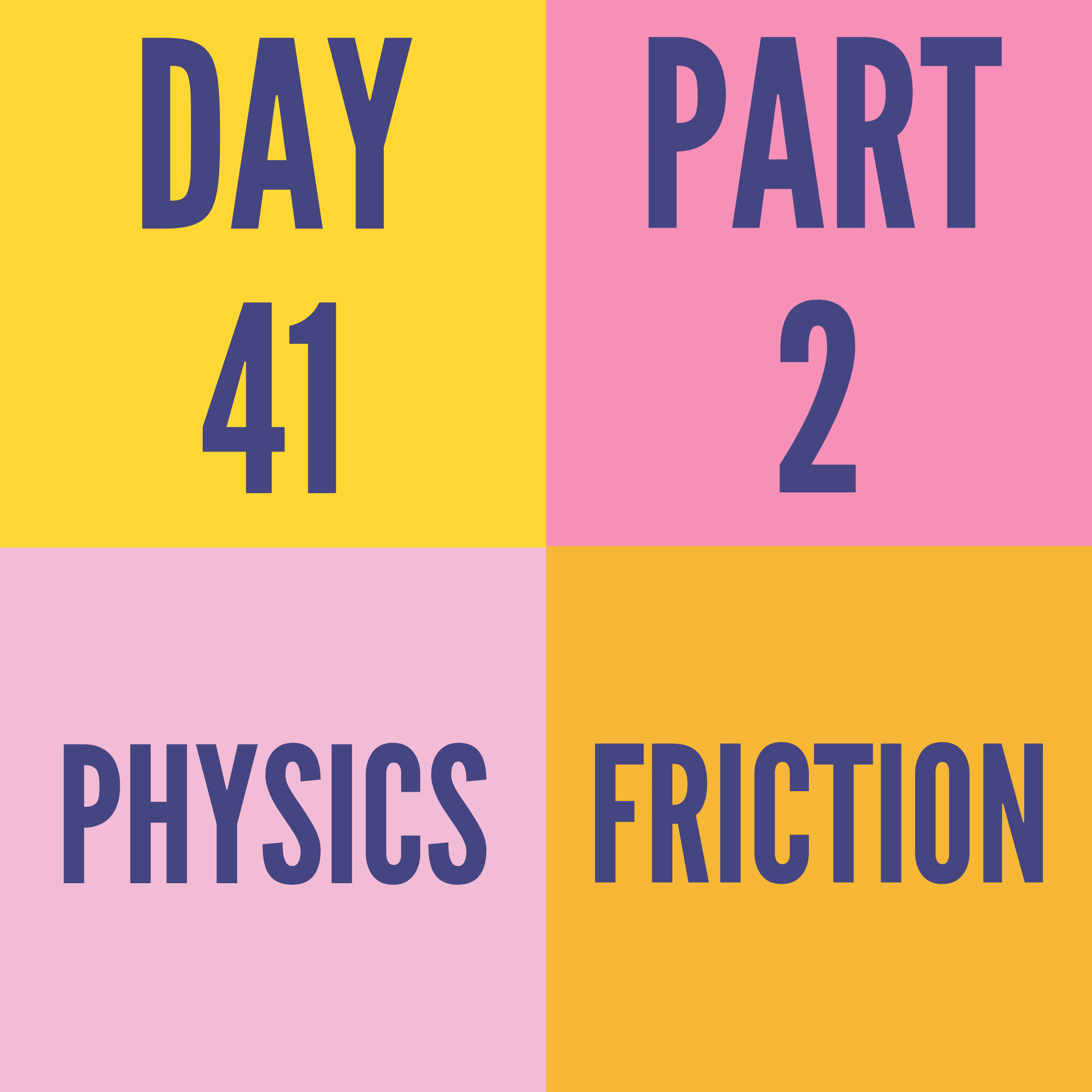 DAY-41 PART-2 FRICTION