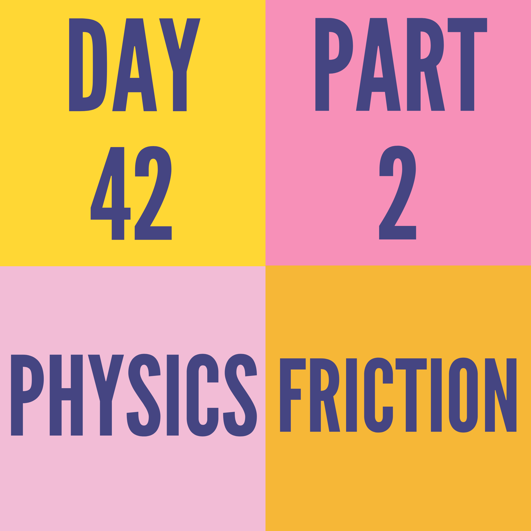 DAY-42 PART-2 FRICTION