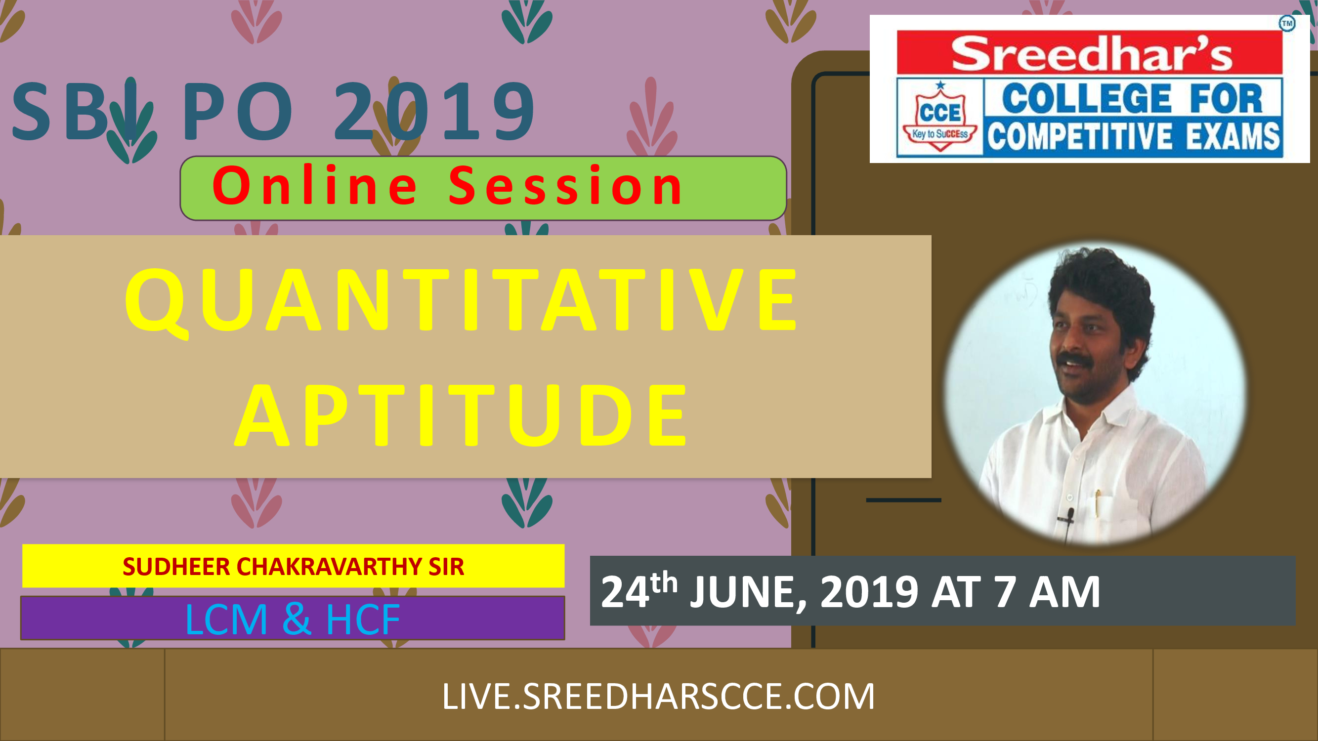 Class Session 22 Quantitative Aptitude | By Sudheer Chakravarthy Sir (LCM & HCF)