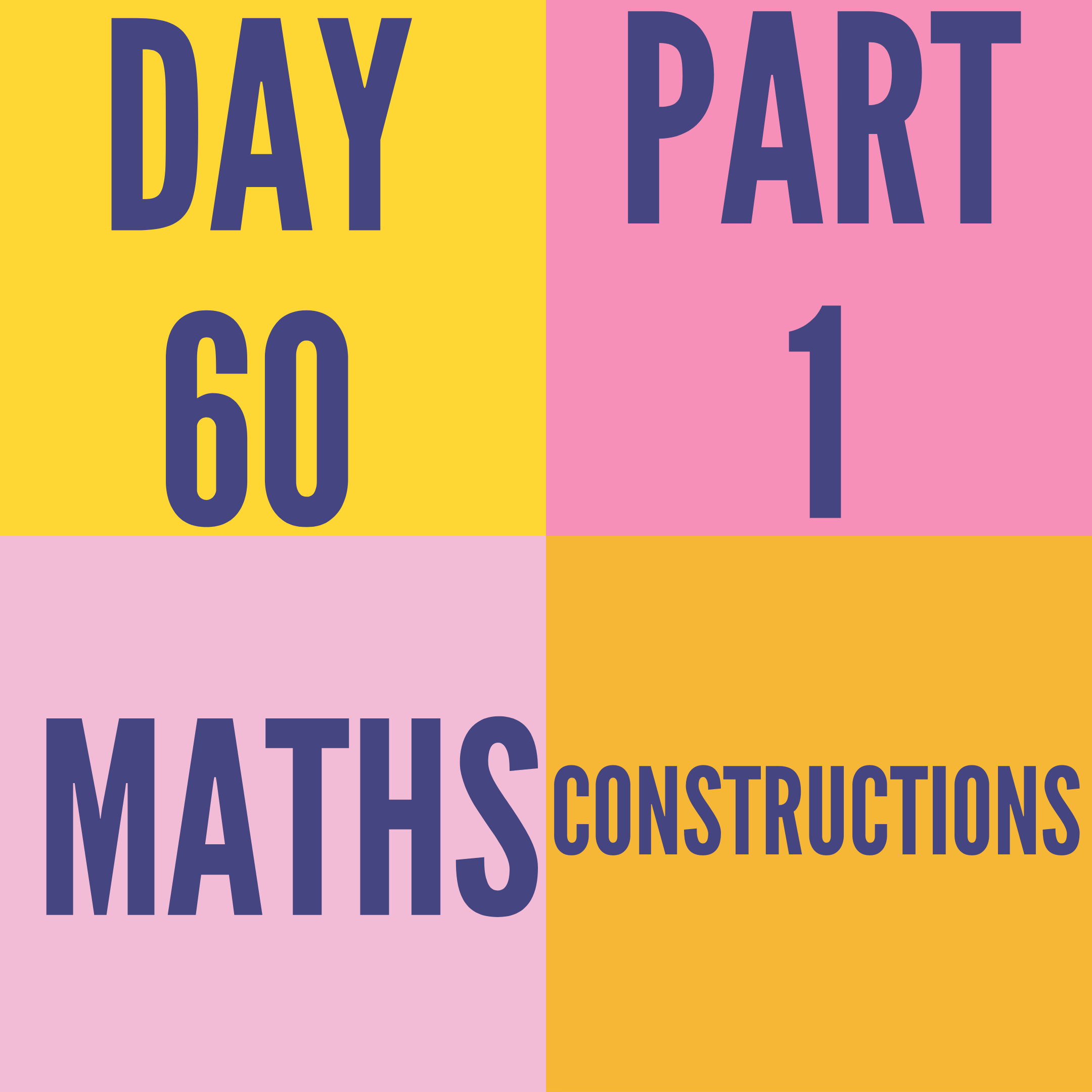 DAY-60 PART-1 CONSTRUCTIONS