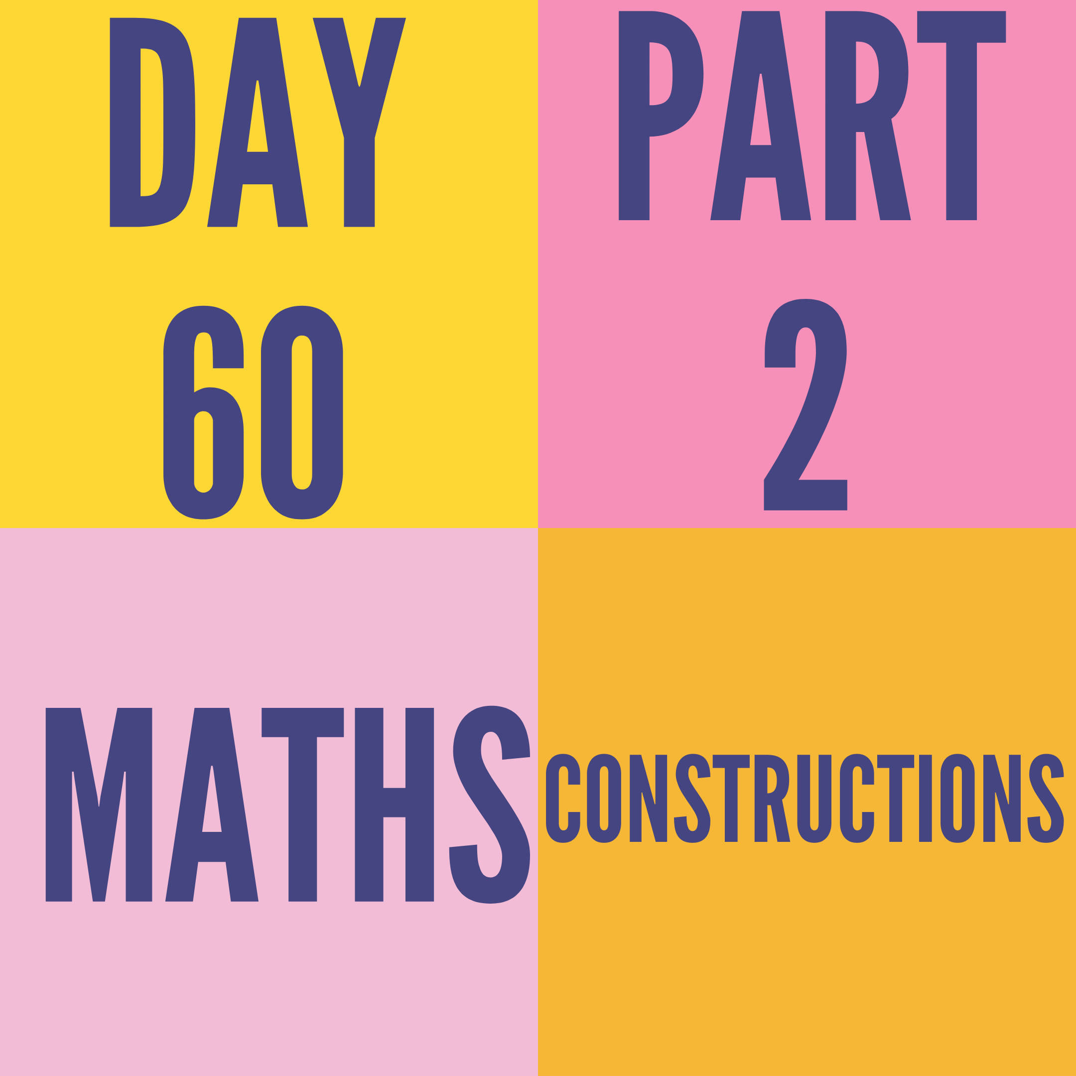 DAY-60 PART-2 CONSTRUCTIONS