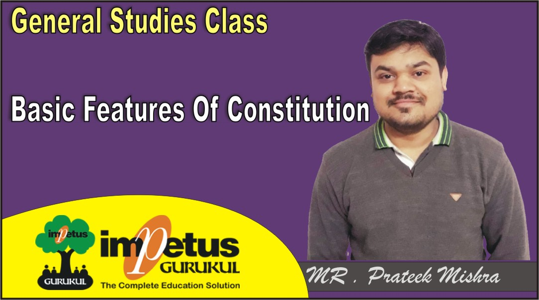 Basic Features Of Constitution - 02