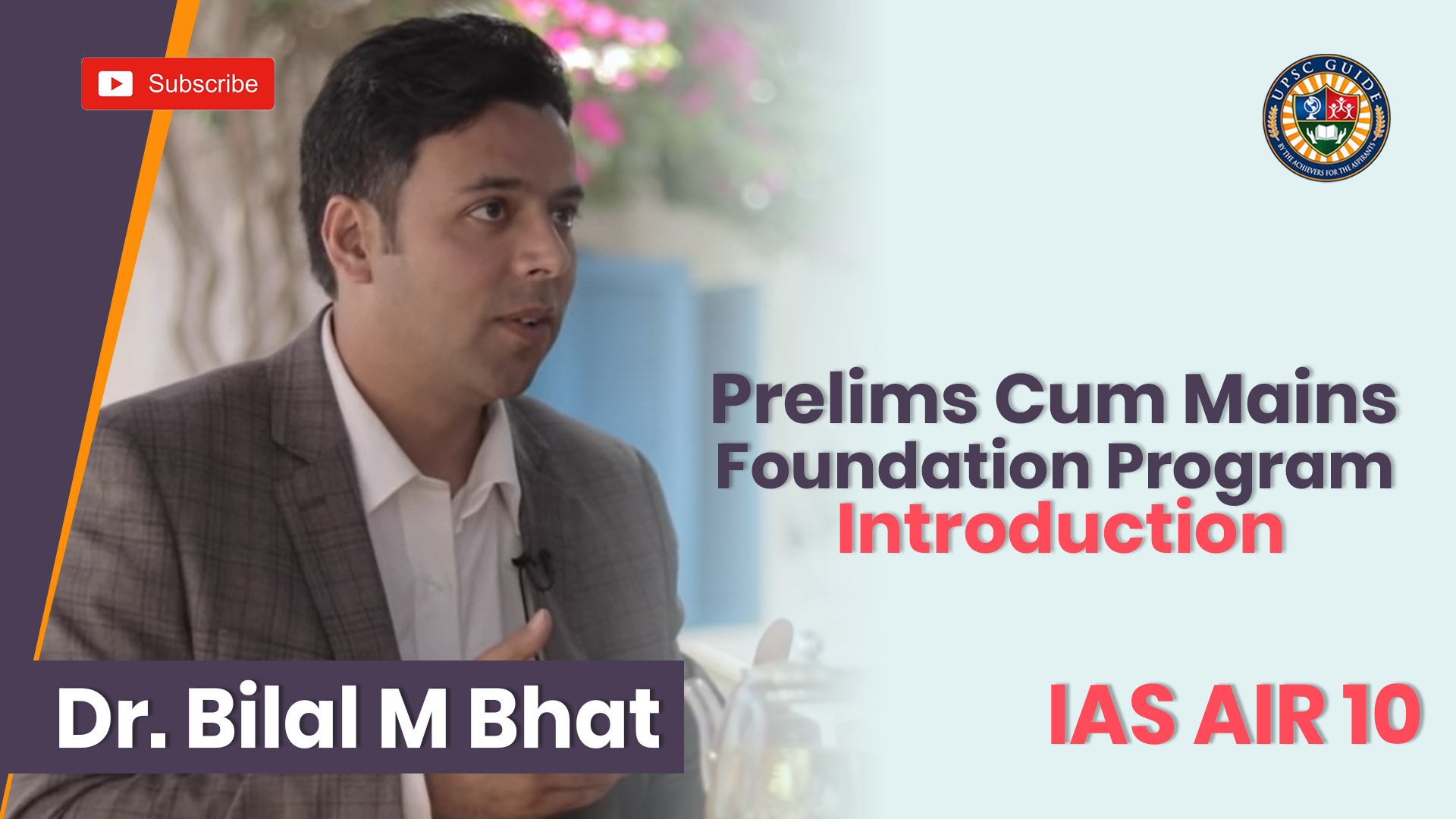Introduction : Prelims Cum Mains Foundation Program Introduction