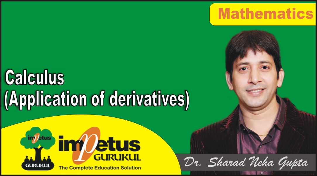 Calculus(Application of derivatives) - 03