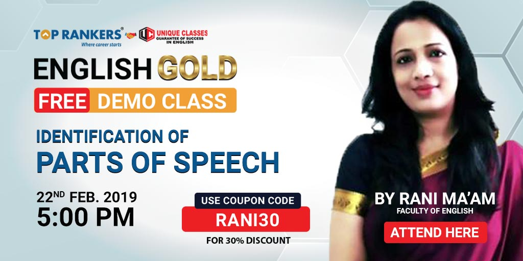 Identification of Parts of Speech | By Rani Ma'am