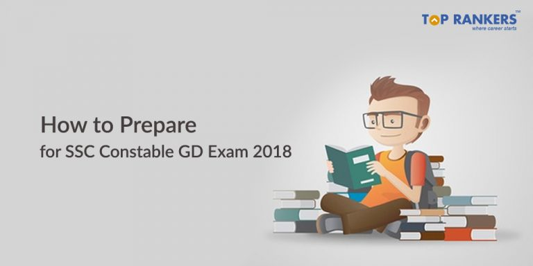 How to prepare for SSC Constable GD 2018