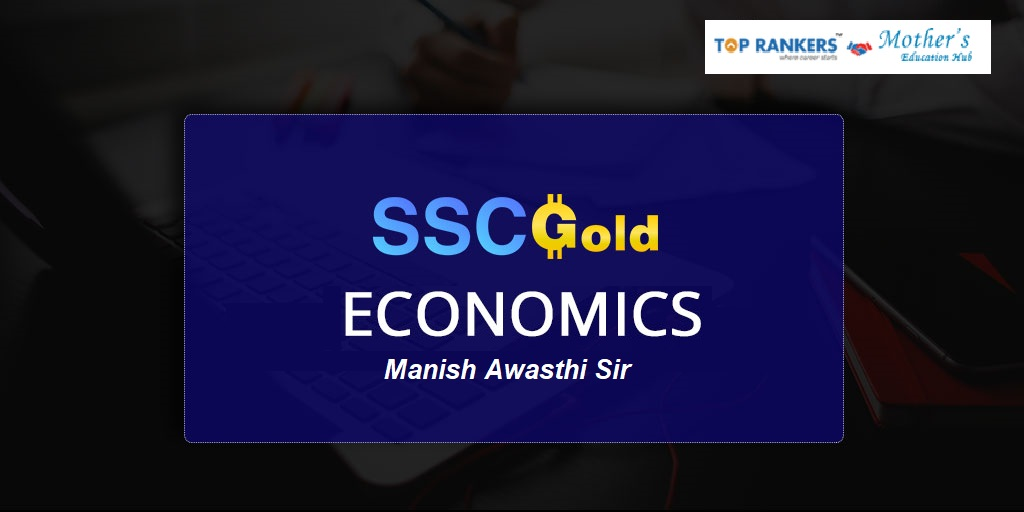 Economics by Manish Awasthi Sir | SSC Gold