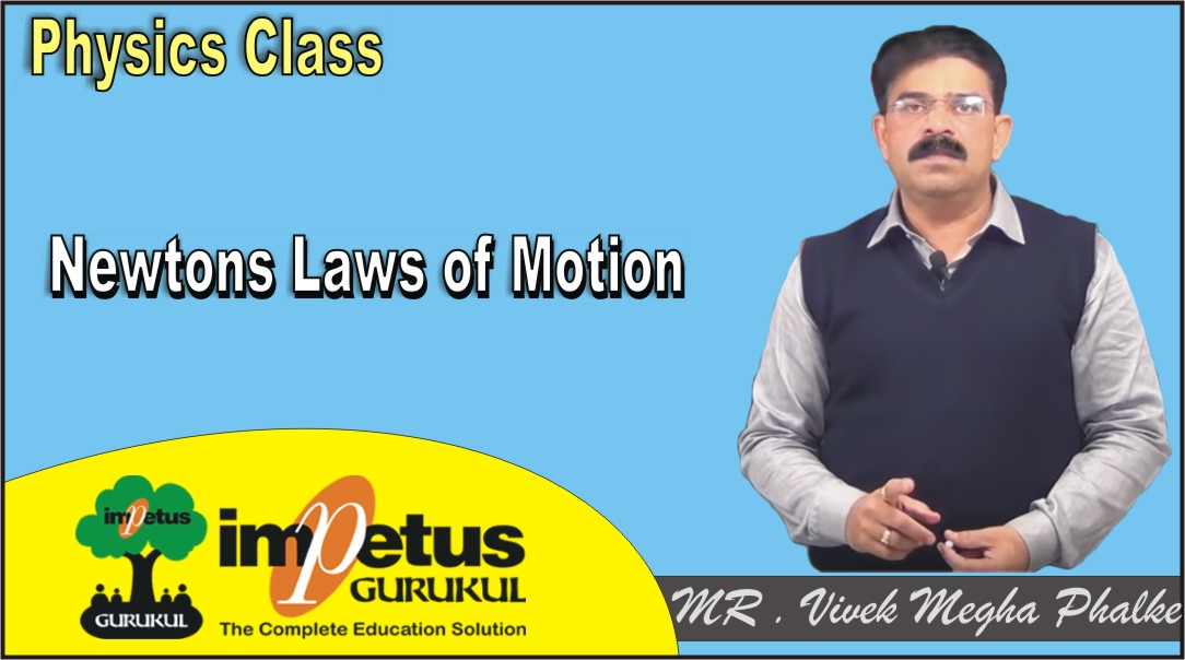 Newtons Laws of Motion - 01