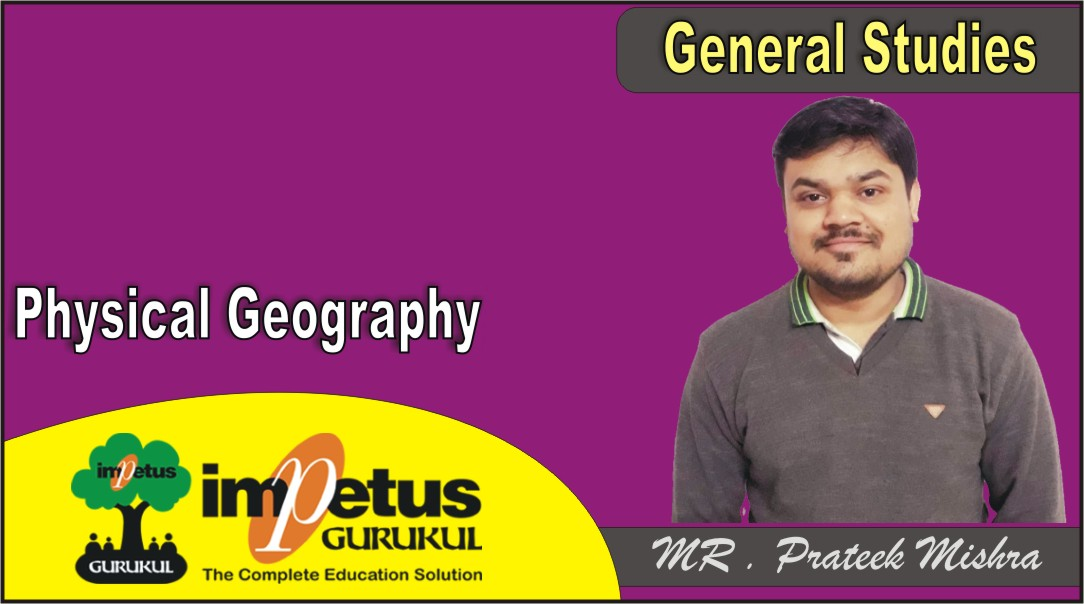 Physical Geography - 04
