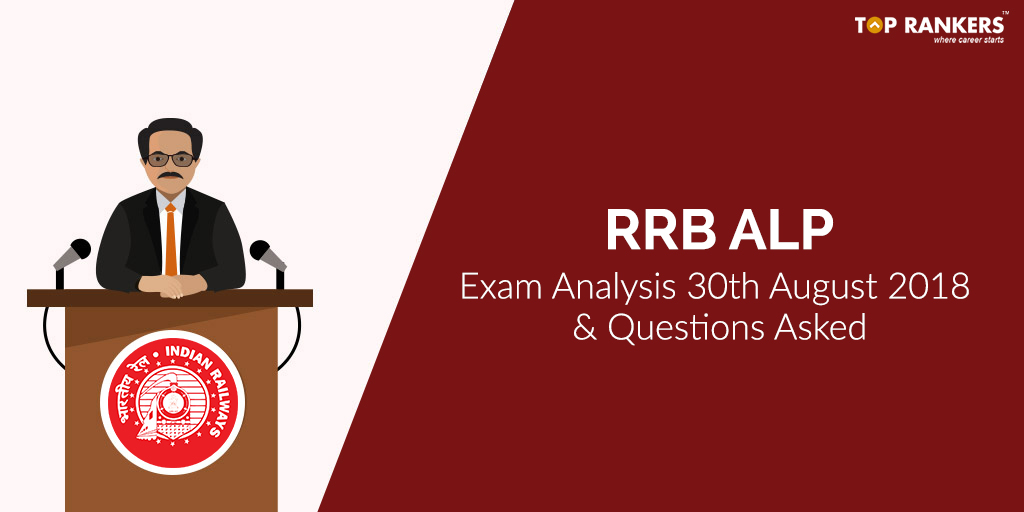 RRB ALP 30th August 2018 Exam Analysis
