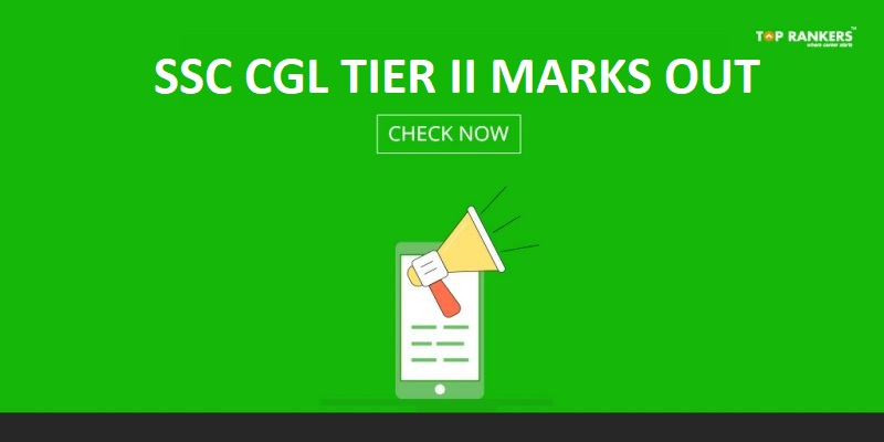 SSC CGL 2017 Tier 2 Marks Out - Check Here