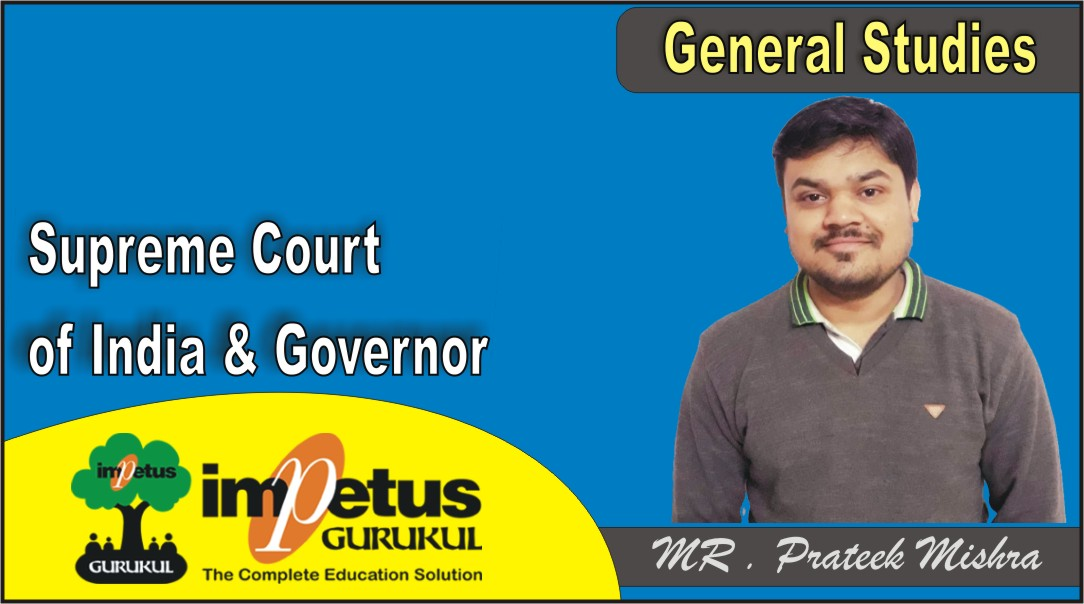 Supreme Court of India - 03 and Governor - 01