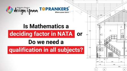 Is Mathematics a deciding factor in NATA or Do we need a qualification in all subjects?