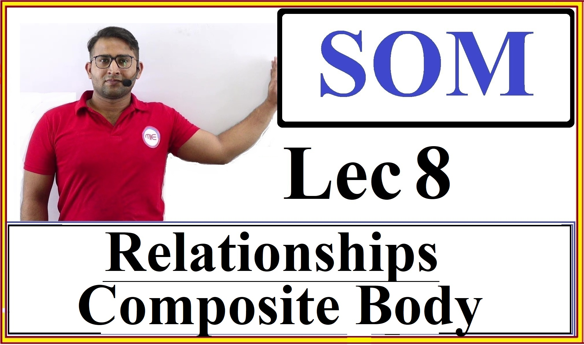 Lec 8 Relations and Composite Body