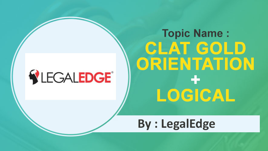 CLAT Gold Orientation + Logical Reasoning Syllogisms