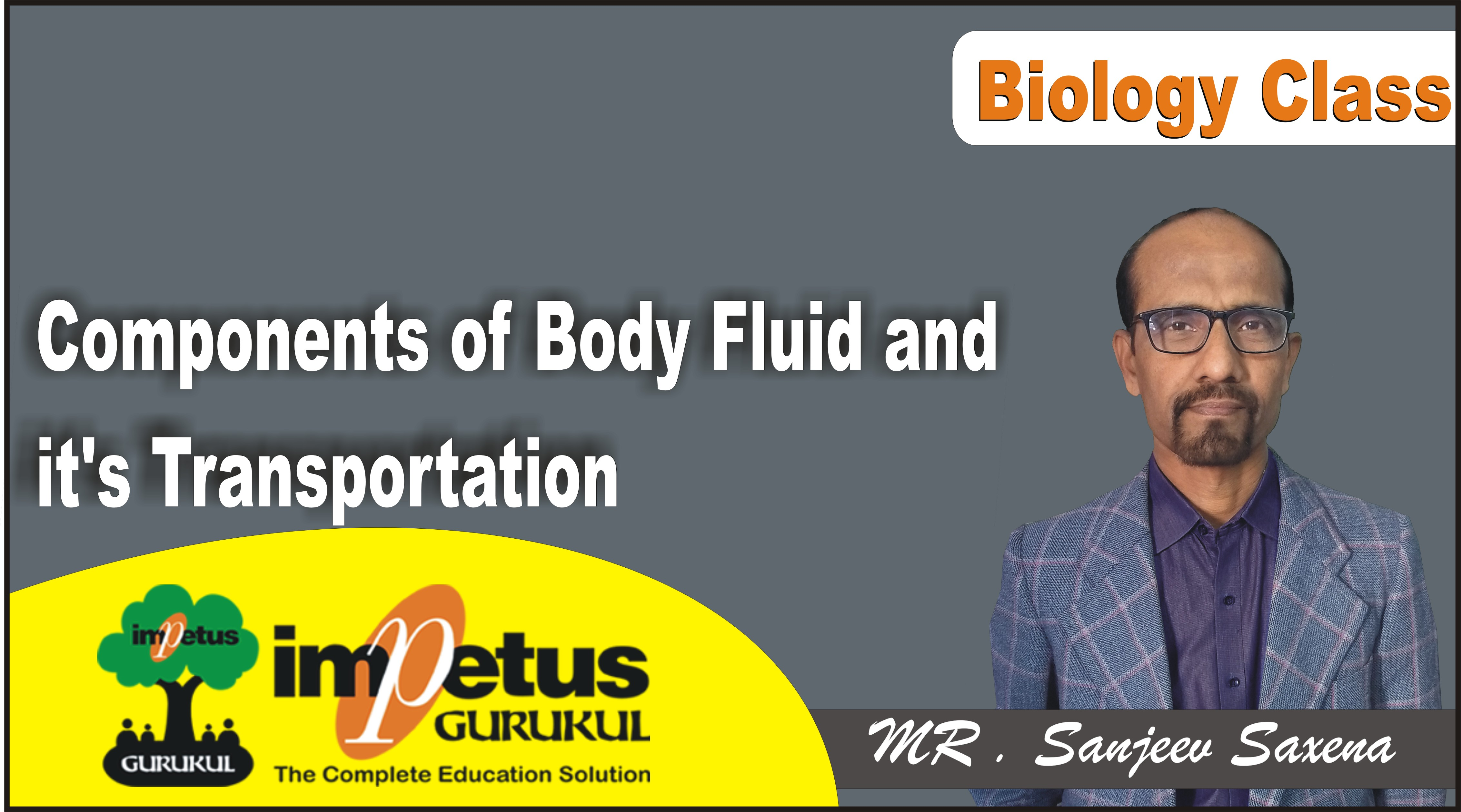 Components of Body Fluid and it's Transportation