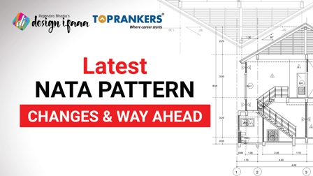 Latest NATA Pattern - Changes & Way ahead