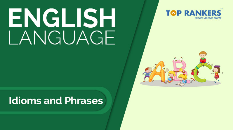 Idioms and Phrases Lesson 1