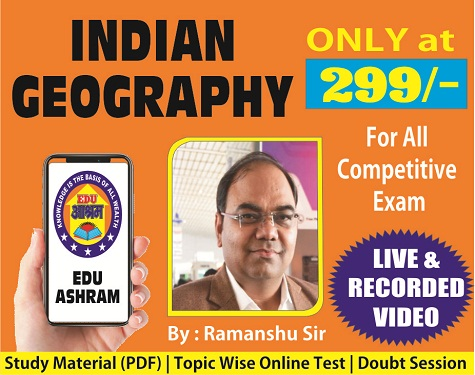 INDIAN GEOGRAPHY CLASS-34