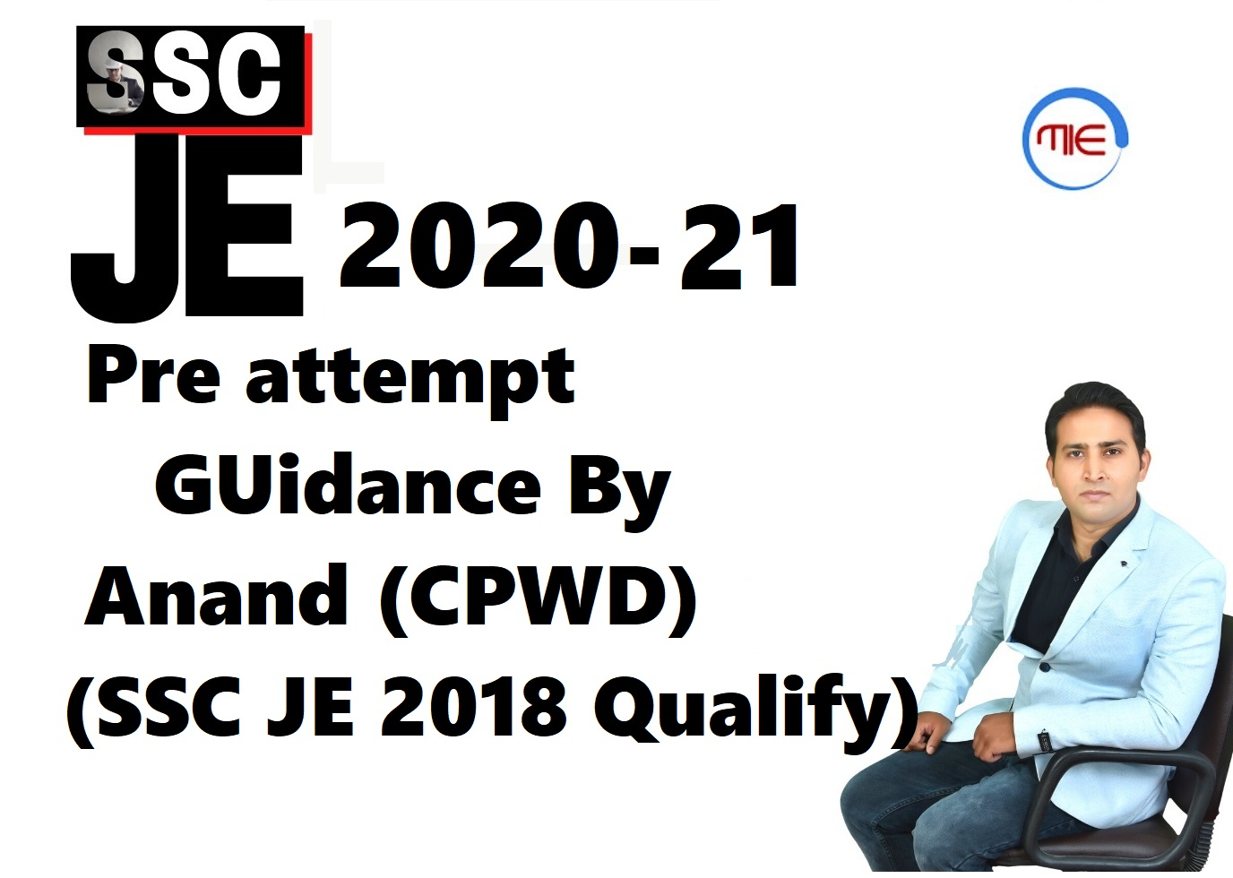 SSC JE Pre Guidance By Anand Gahukar (SSC JE 2018 Qualified)