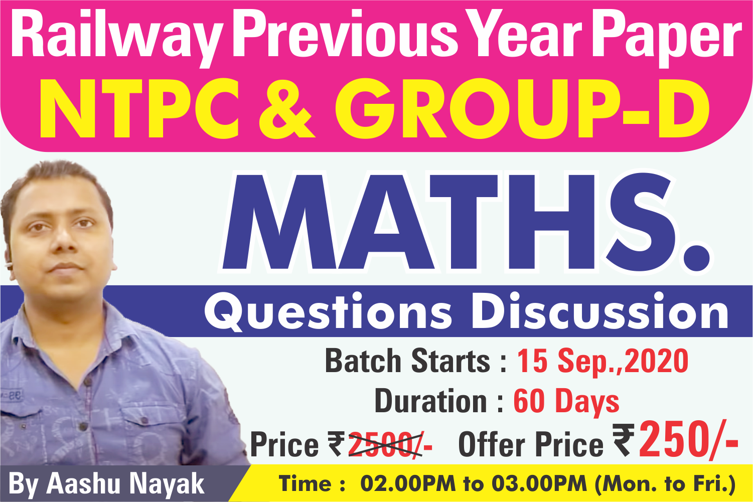 20-Railway Previous Year Solved of NTPC & Group-D : MATHS. Questions Discussion, Session-01
