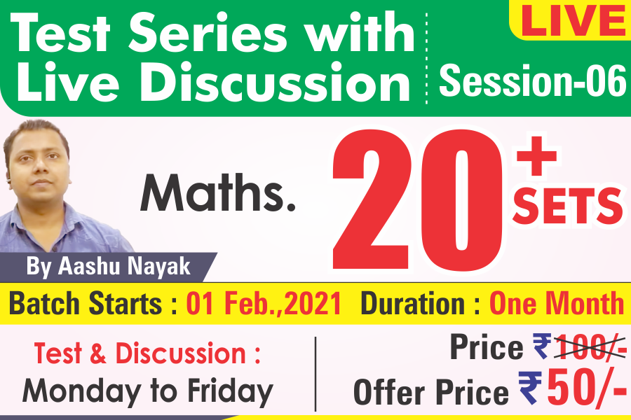 02-MATH TEST SERIES : Discussion By Aashu Nayak, Session-06