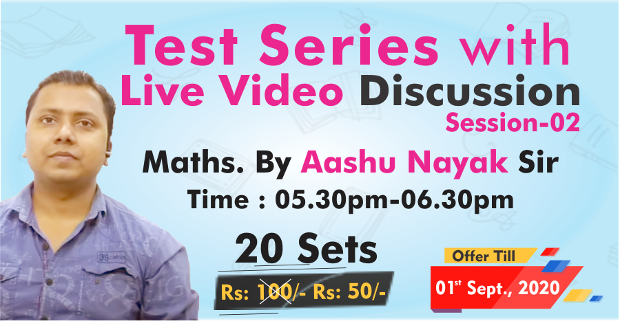 20-MATH TEST SERIES : Discussion By Aashu Nayak, Session-02
