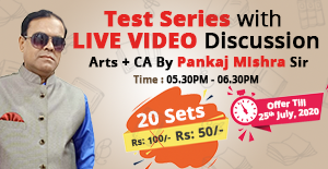 ARTS  & CA TEST SERIES - 09 : DISCUSSION BY PANKAJ MISHRA SIR