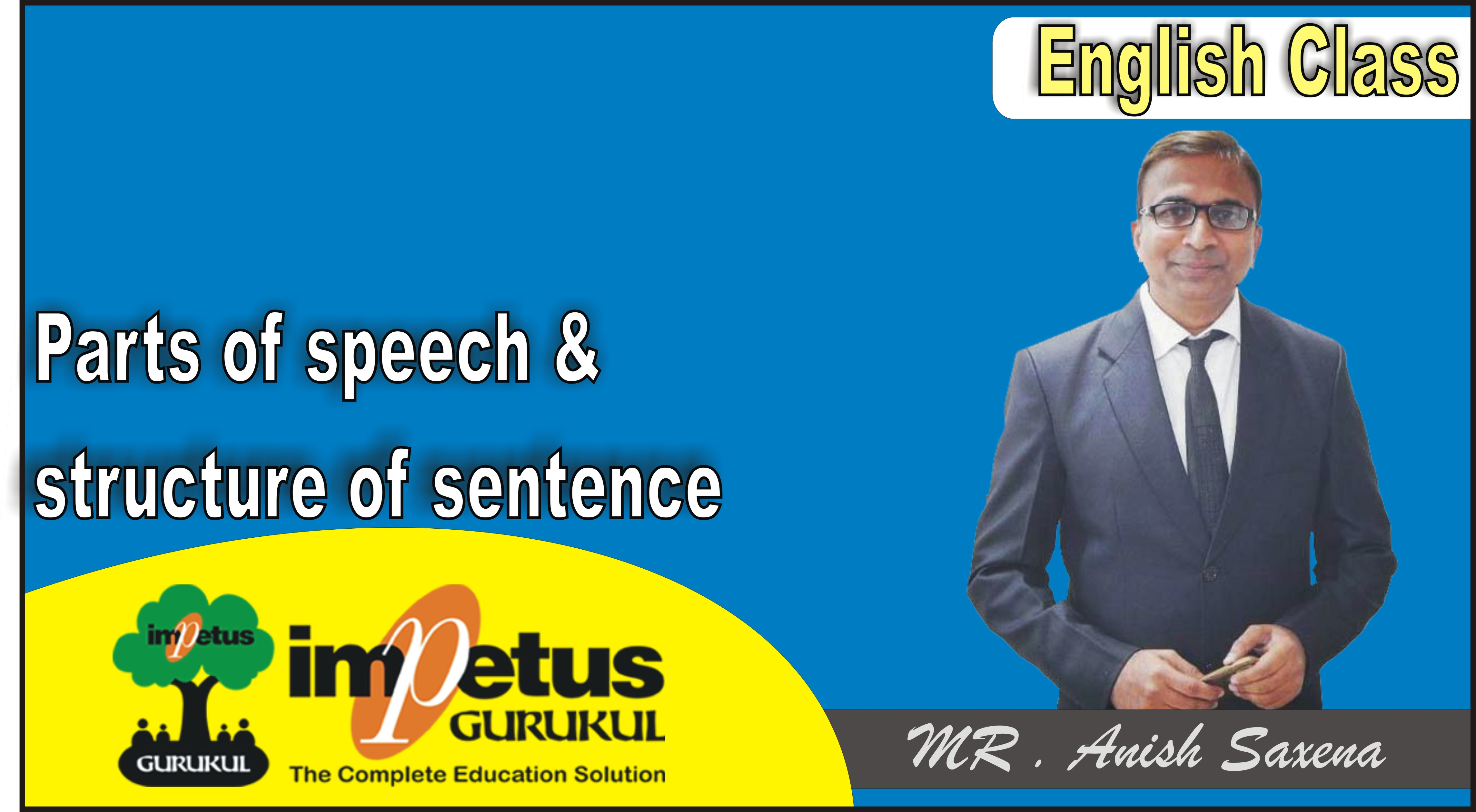 Parts of speech & structure of sentence