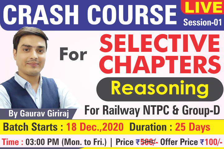 13-Crash Course for Selective Chapters, Session-01 : Reasoning by Gaurav Giriraj