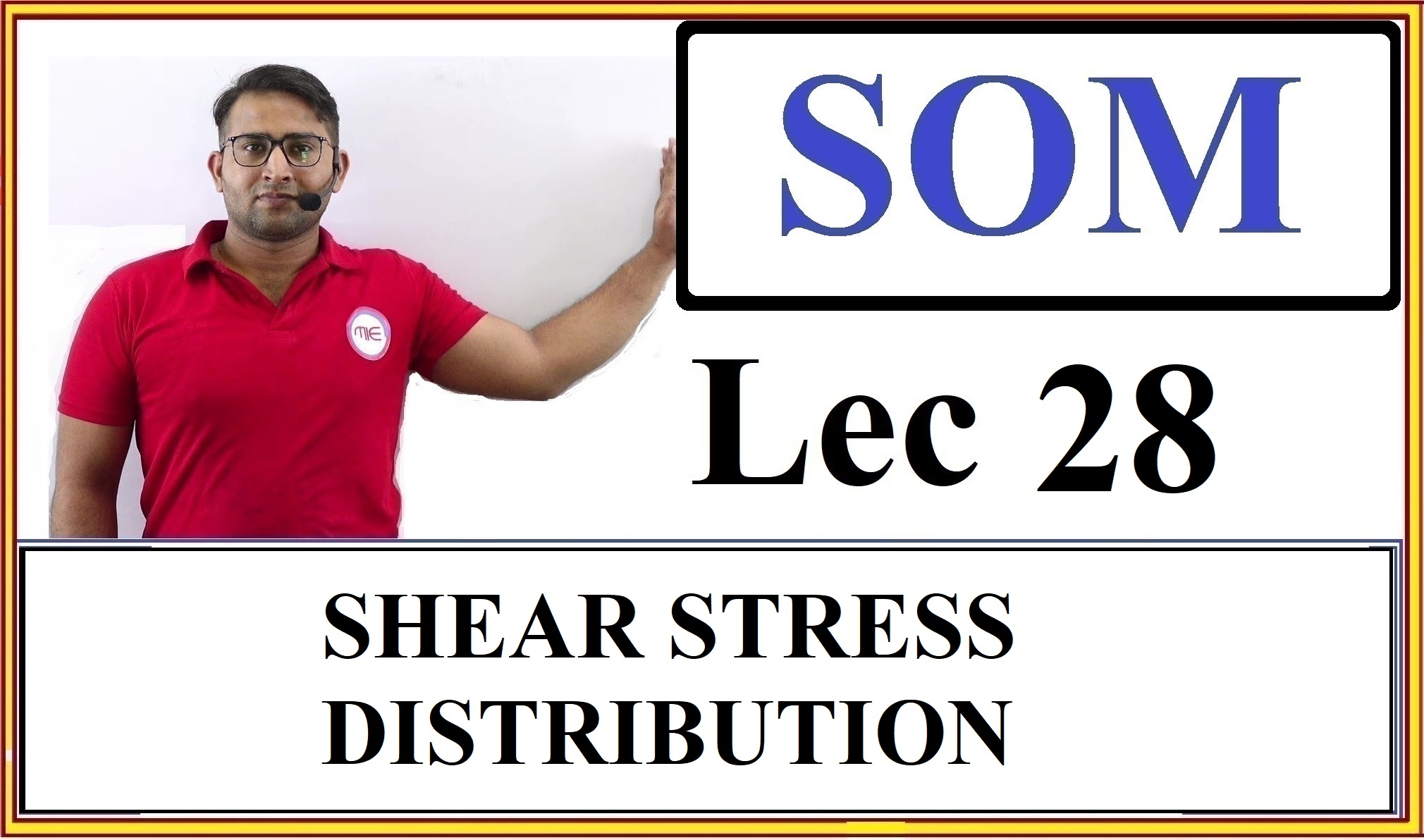 Lec 28 Shear Stress Distribution in a beam