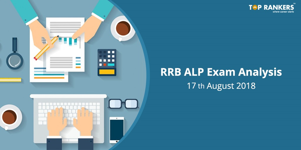 RRB ALP Exam Analysis 17th August 2018
