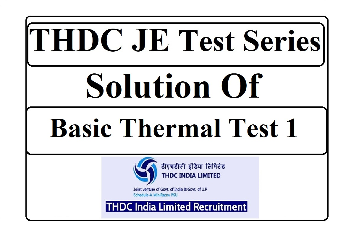 THDC JE Solution of Basic Thermal Test 1
