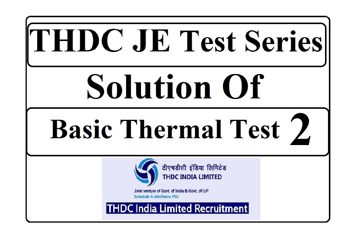 THDC JE Solution of Basic Thermal Test 2