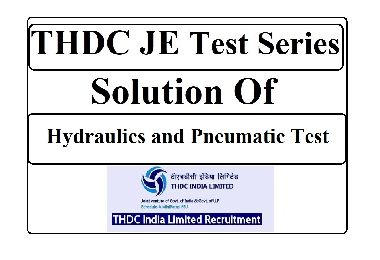 THDC JE Solution of Hydraulics and Pneumatic Test