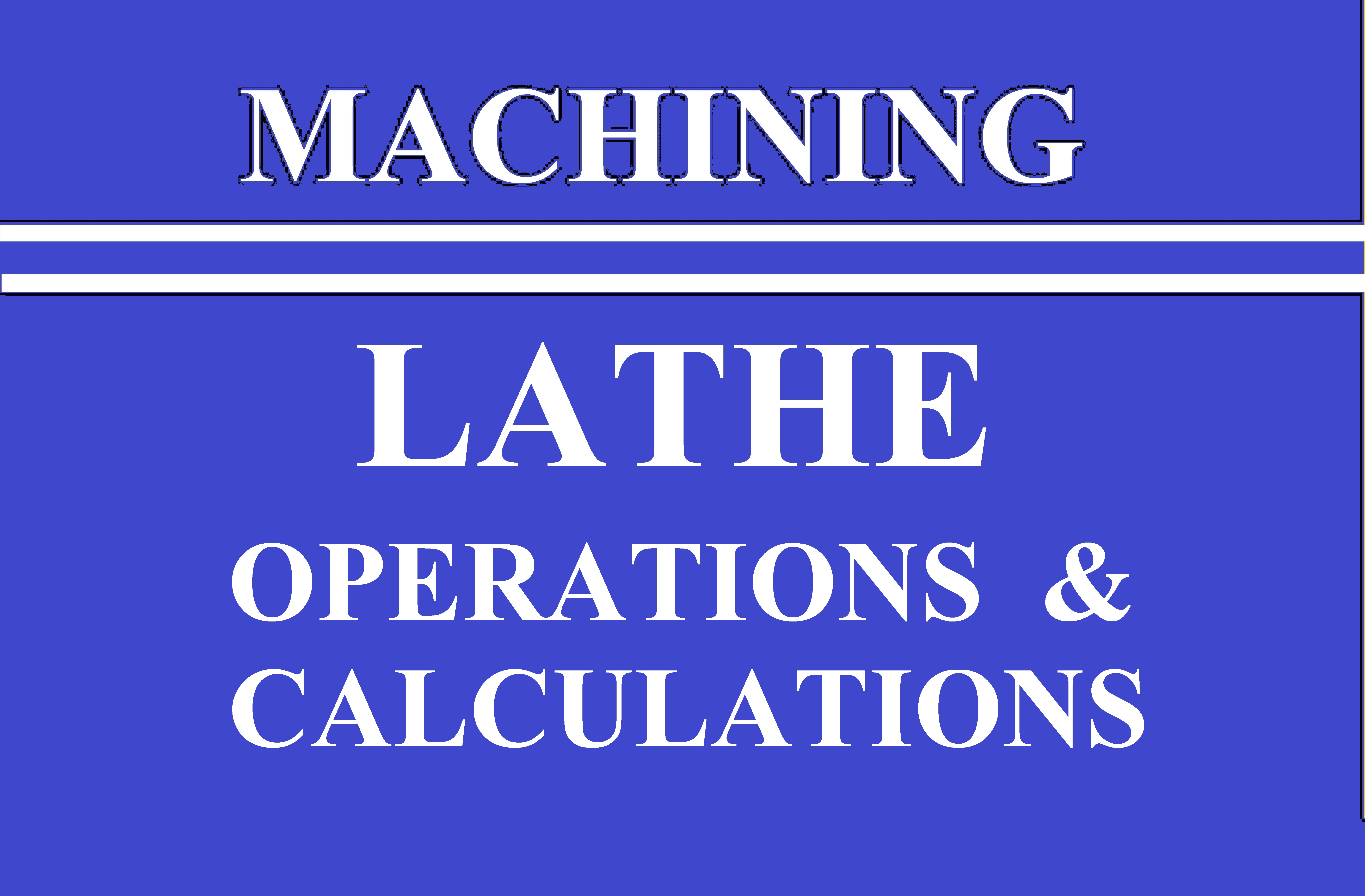 Lec 14 lathe Operations and claculations