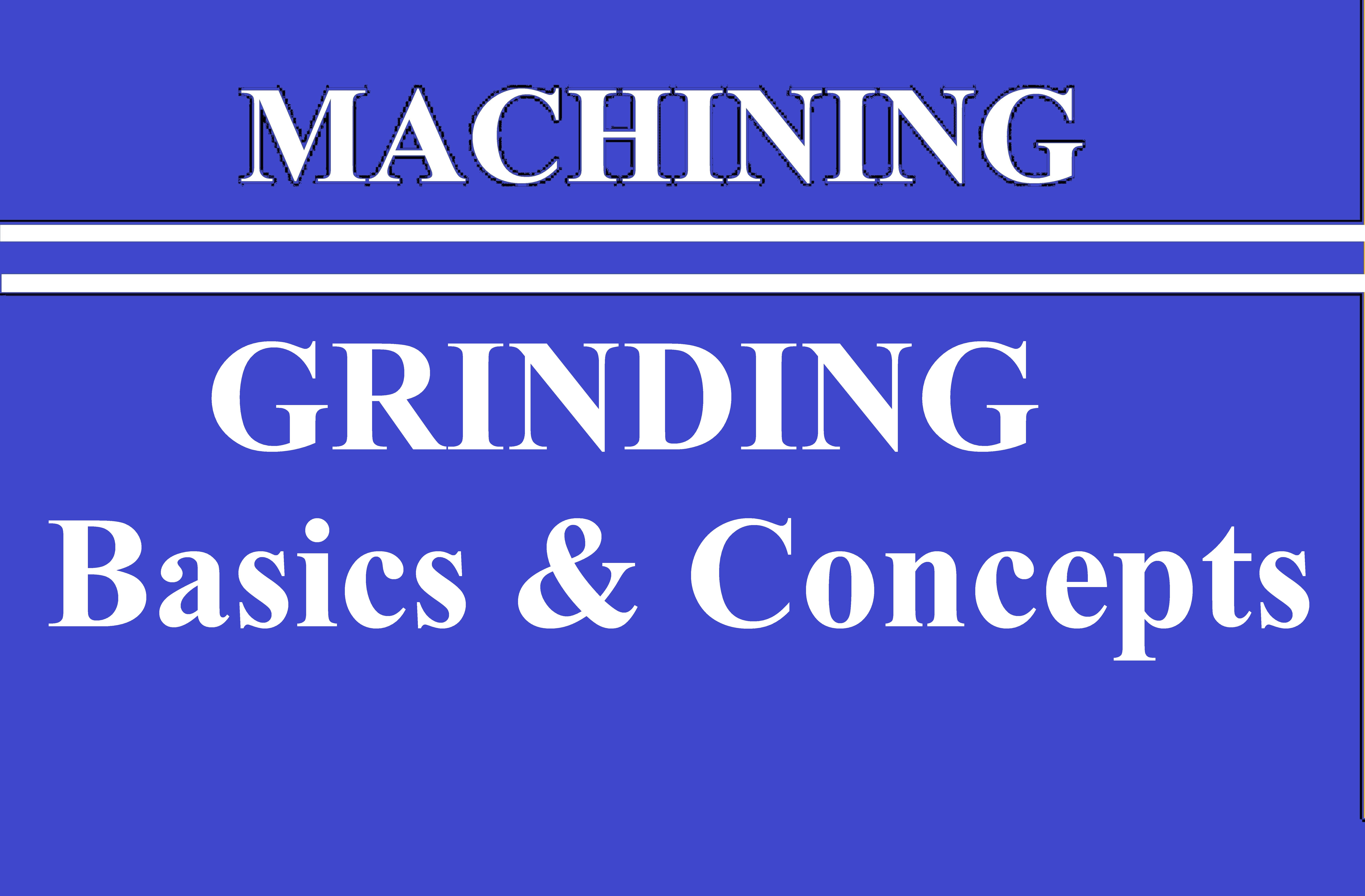 Lec 19 Grinding Basics and Concepts