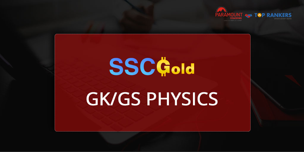 Physics Part 10 | SSC Gold | General Studies