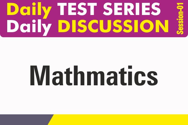 07, Math Discussion, Session-01