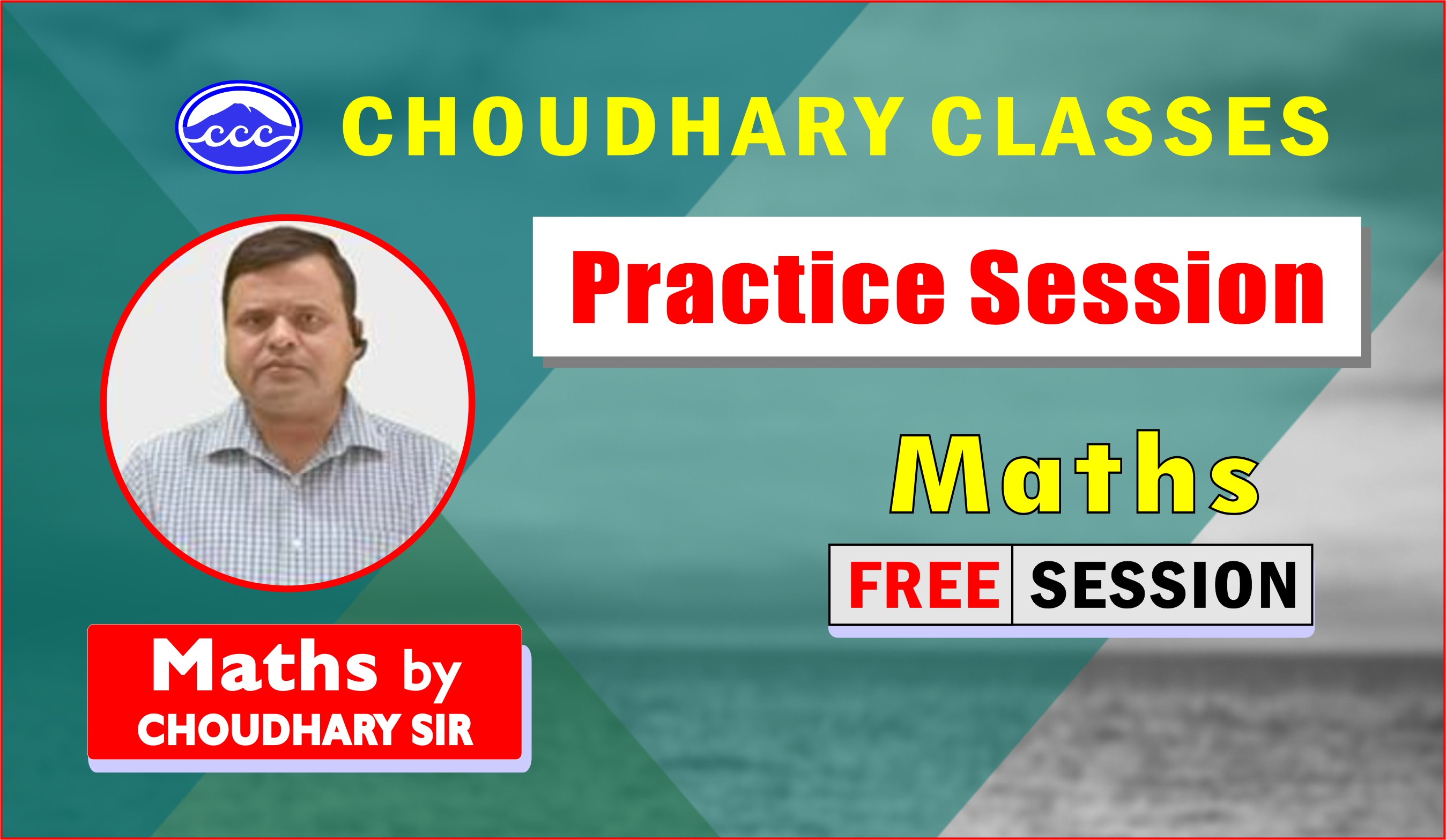 Practice Session - 2 | Maths by Choudhary Sir
